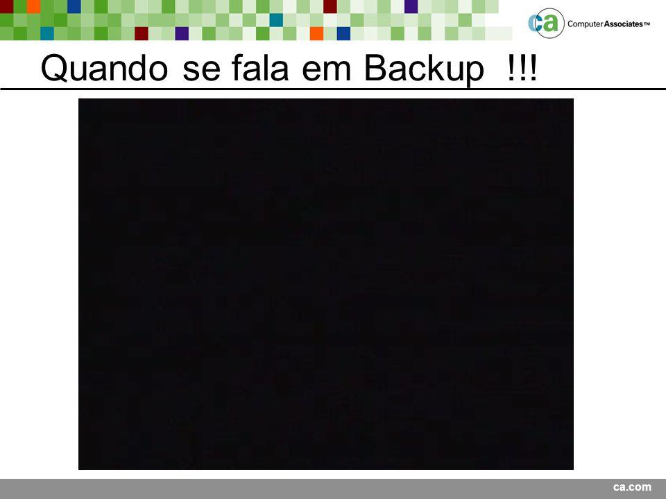 Quando se fala em Backup !!!