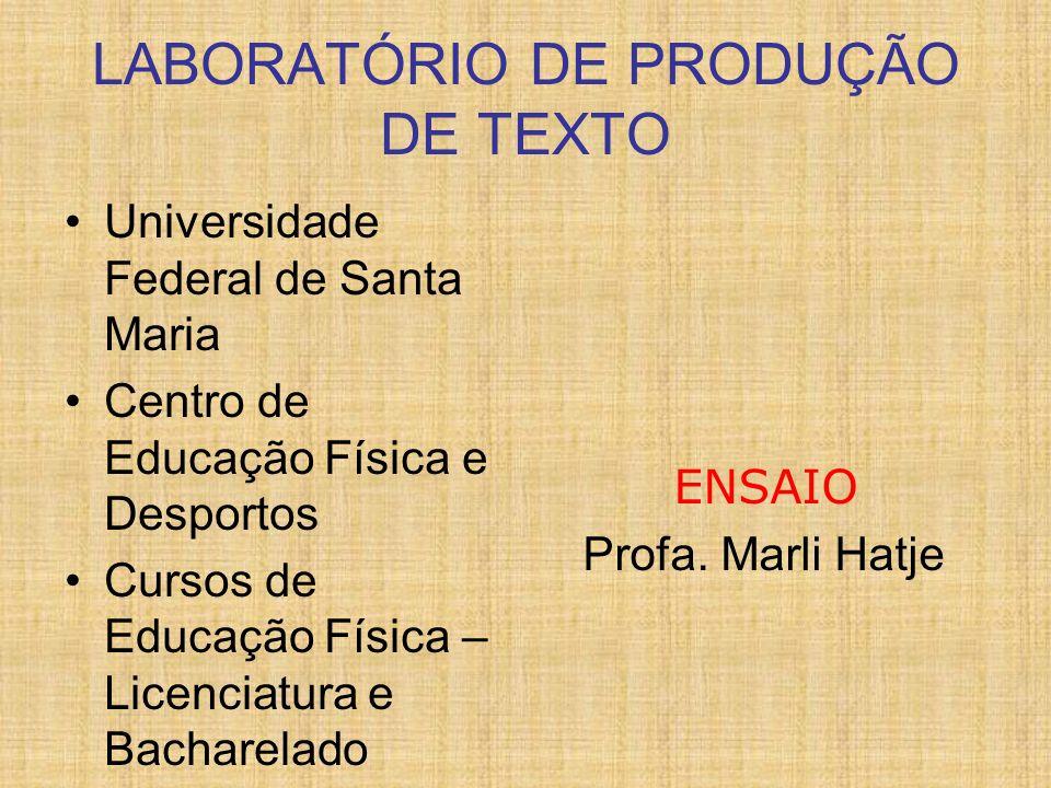 LABORATÓRIO DE PRODUÇÃO DE TEXTO
