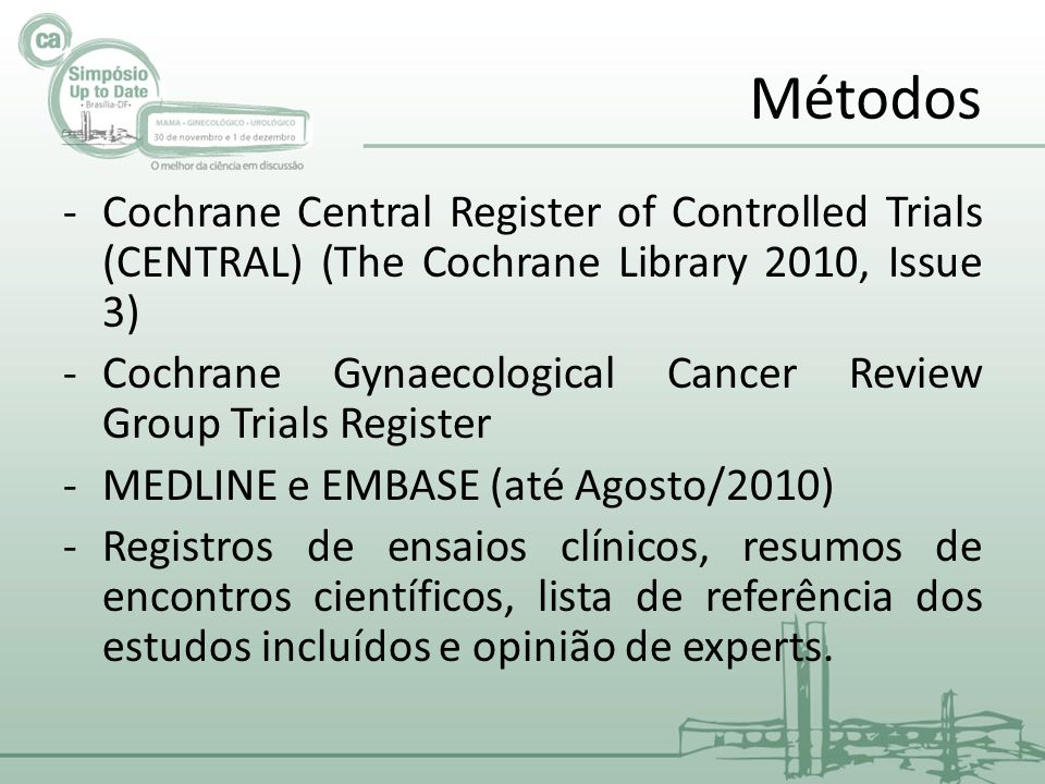 Métodos Cochrane Central Register of Controlled Trials (CENTRAL) (The Cochrane Library 2010, Issue 3)