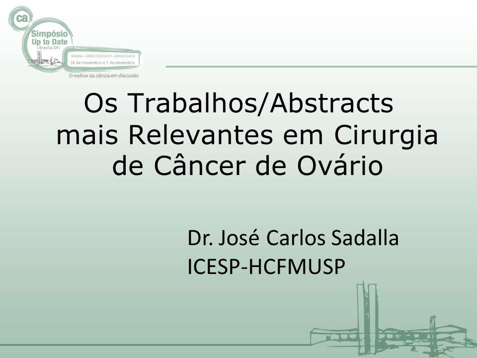 Os Trabalhos/Abstracts mais Relevantes em Cirurgia de Câncer de Ovário