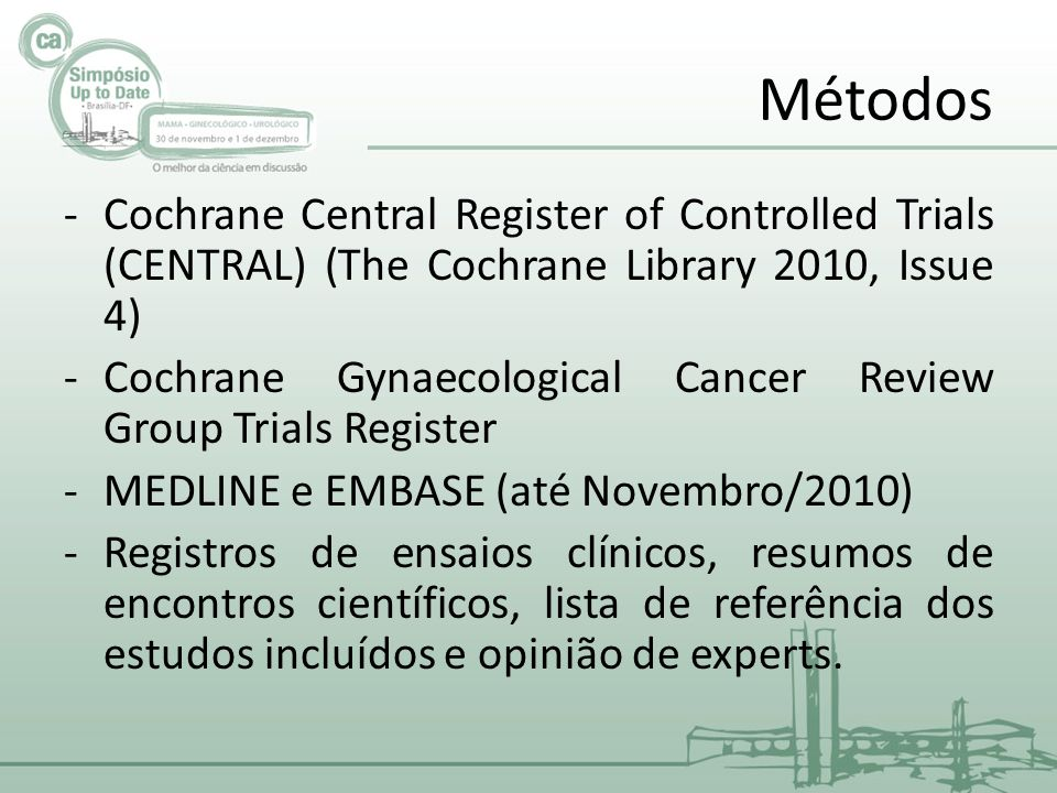 Métodos Cochrane Central Register of Controlled Trials (CENTRAL) (The Cochrane Library 2010, Issue 4)