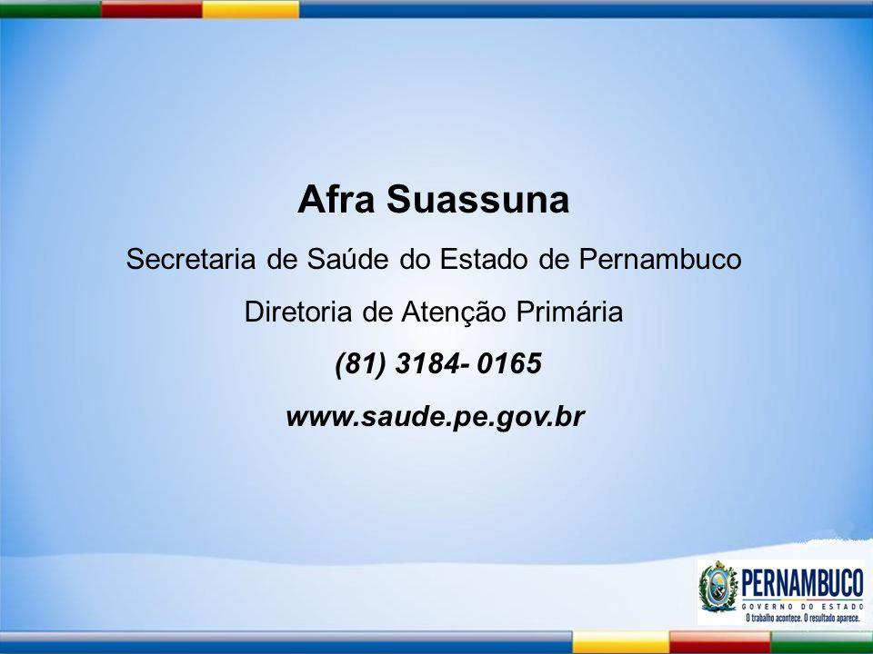 Afra Suassuna Secretaria de Saúde do Estado de Pernambuco