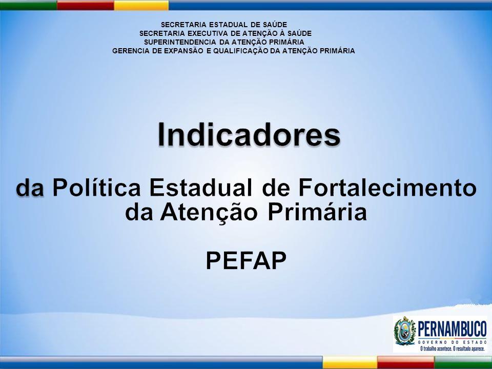 SECRETARIA ESTADUAL DE SAÚDE da Política Estadual de Fortalecimento