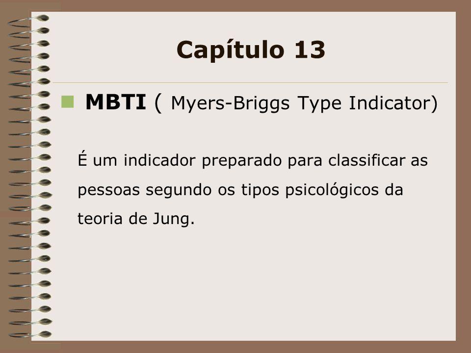 Capítulo 13 MBTI ( Myers-Briggs Type Indicator)