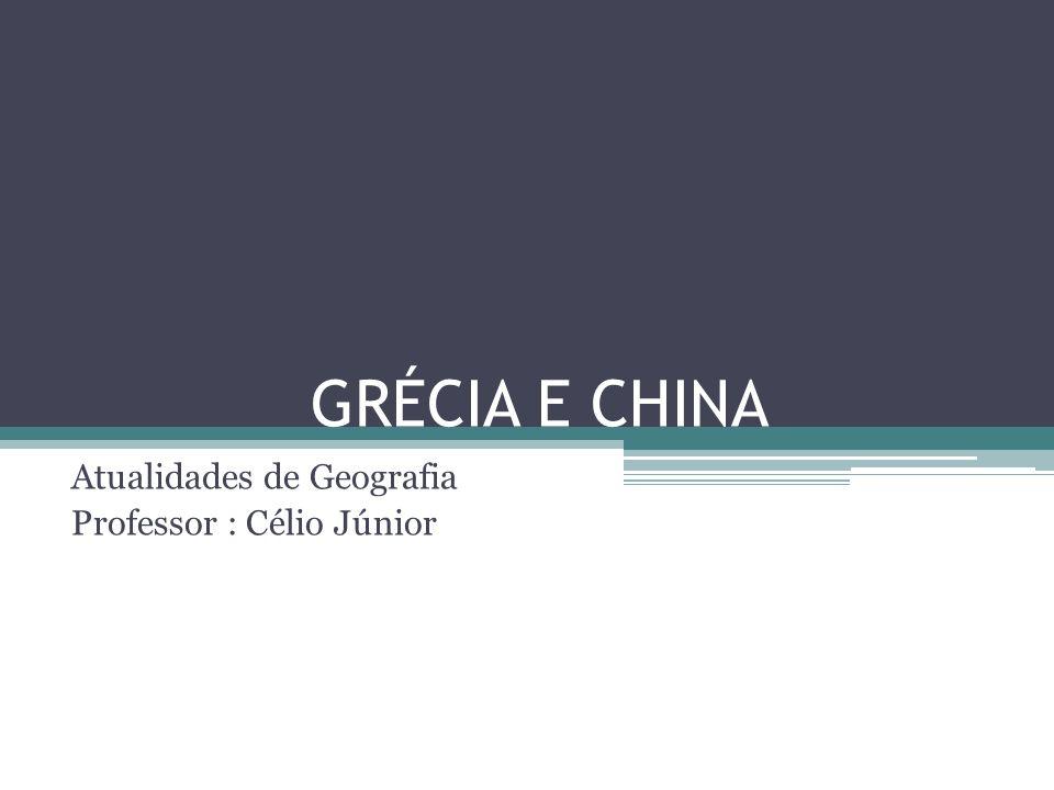 Atualidades de Geografia Professor : Célio Júnior