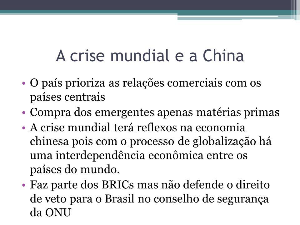 A crise mundial e a China