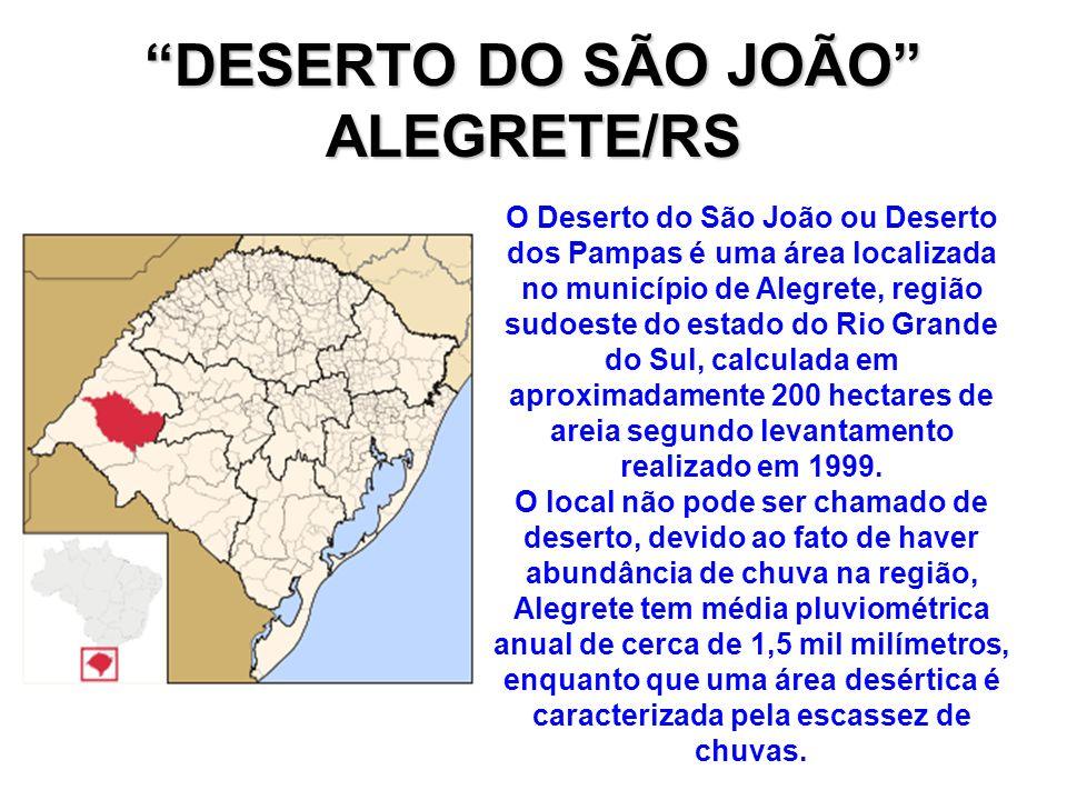DESERTO DO SÃO JOÃO ALEGRETE/RS