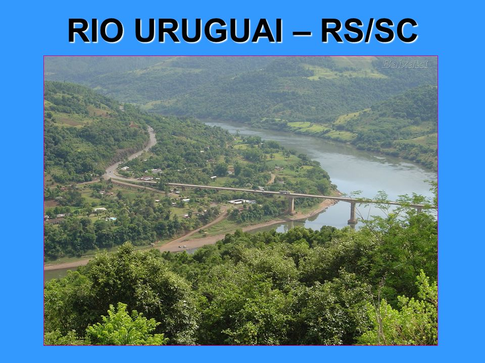 RIO URUGUAI – RS/SC