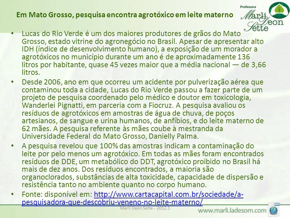 Em Mato Grosso, pesquisa encontra agrotóxico em leite materno