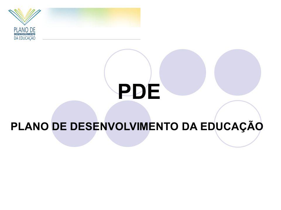 PDE PLANO DE DESENVOLVIMENTO DA EDUCAÇÃO