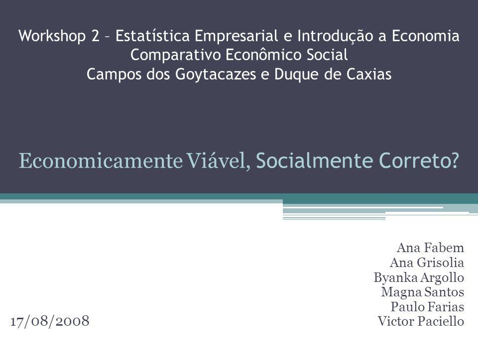 Economicamente Viável, Socialmente Correto