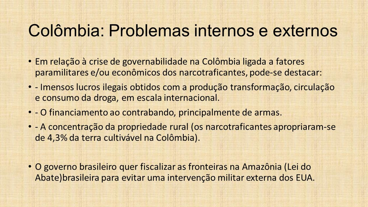 Colômbia: Problemas internos e externos