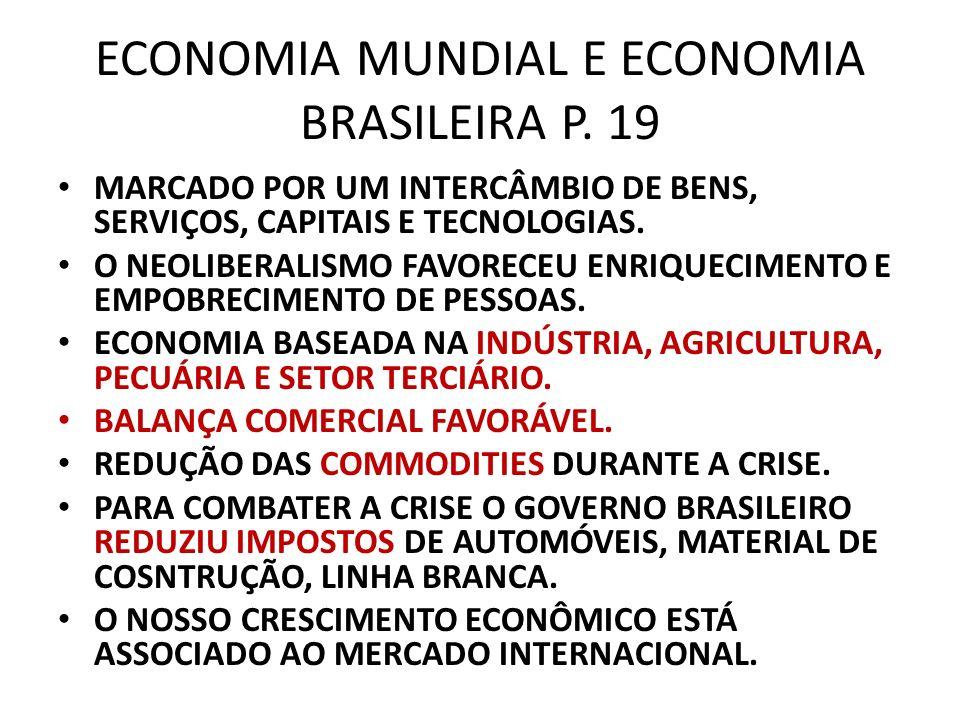ECONOMIA MUNDIAL E ECONOMIA BRASILEIRA P. 19