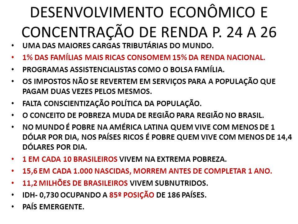 DESENVOLVIMENTO ECONÔMICO E CONCENTRAÇÃO DE RENDA P. 24 A 26