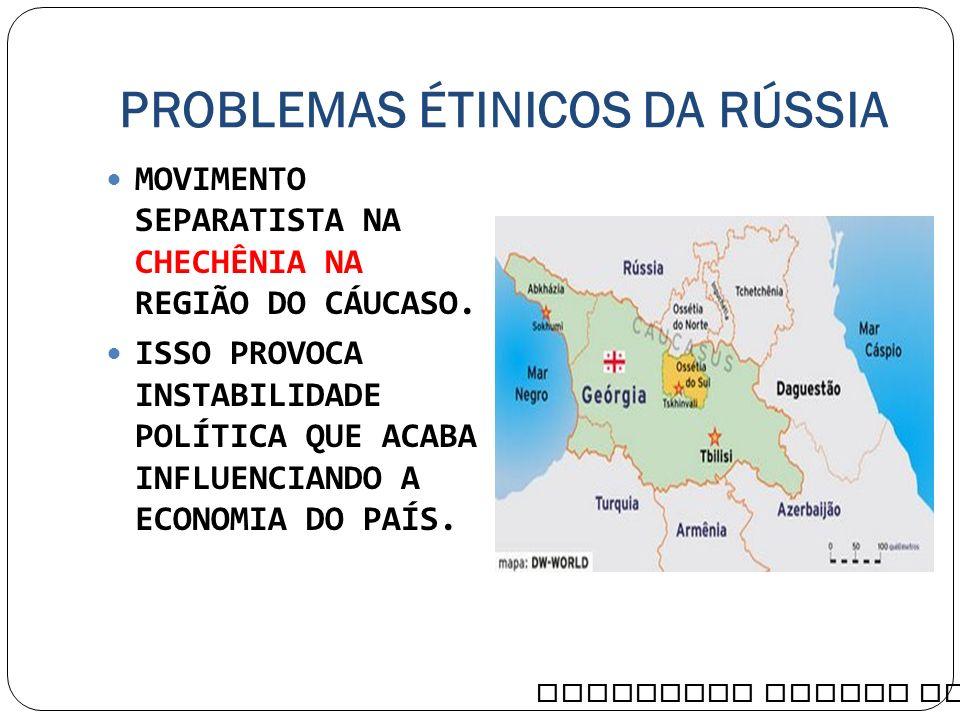 PROBLEMAS ÉTINICOS DA RÚSSIA