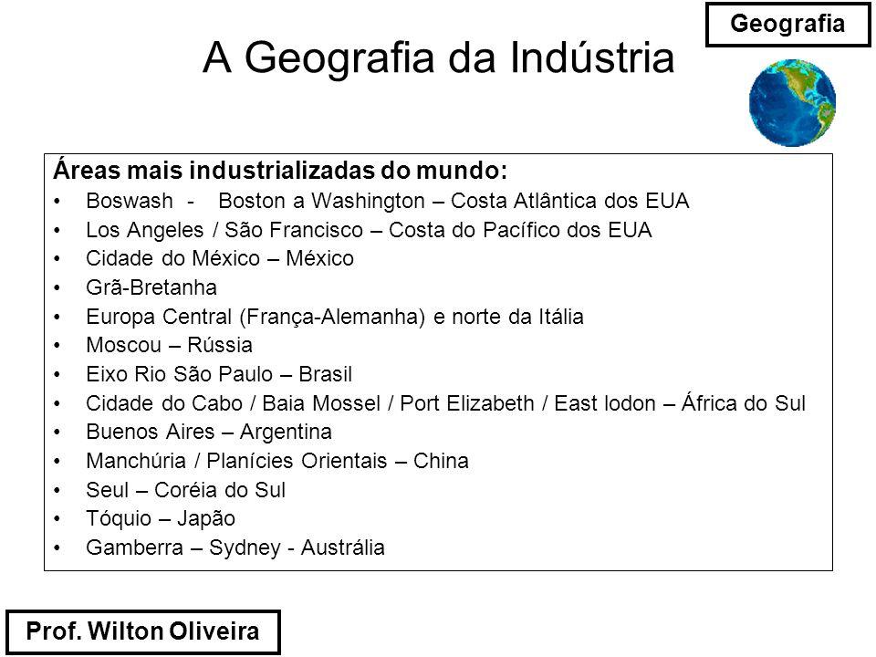 A Geografia da Indústria