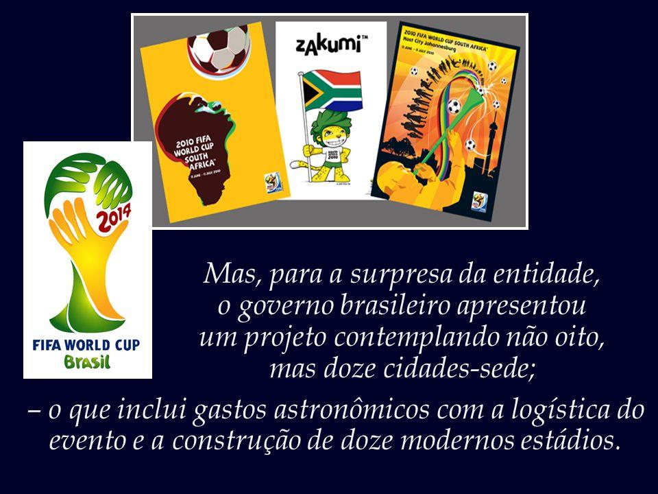 Mas, para a surpresa da entidade, o governo brasileiro apresentou
