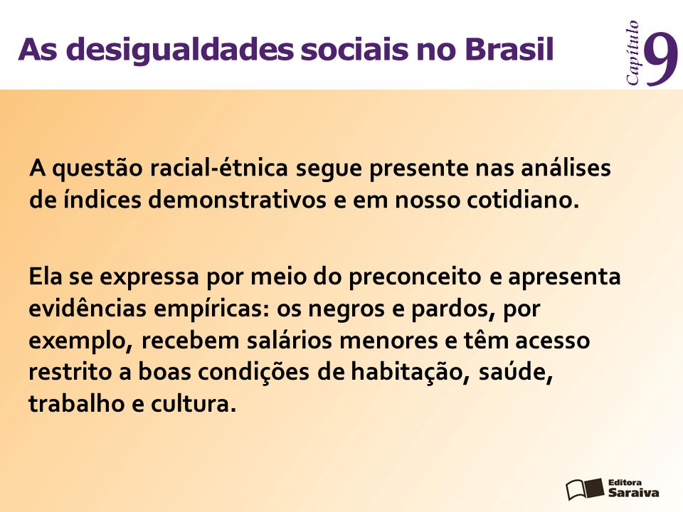 9 As desigualdades sociais no Brasil
