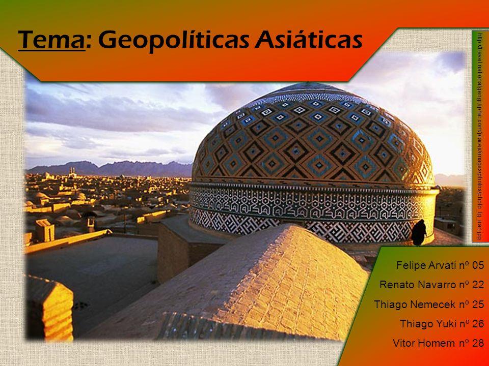 Tema: Geopolíticas Asiáticas