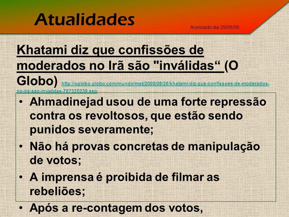 Atualidades Acessado dia 29/08/09.