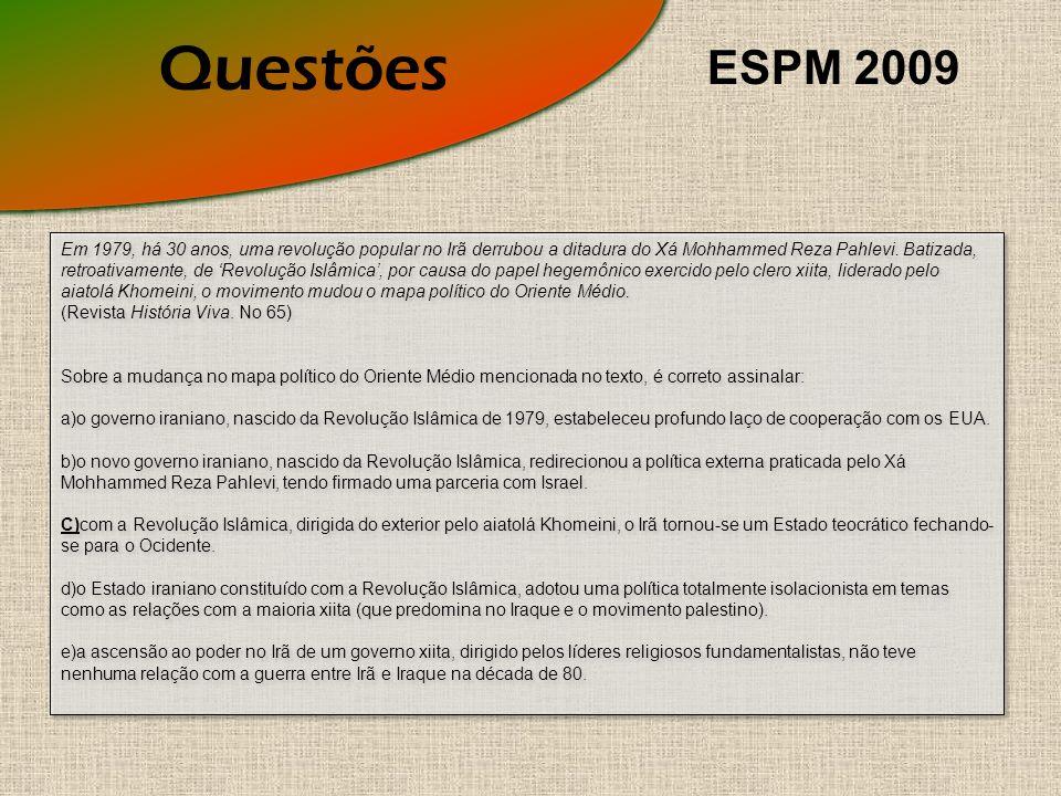 Questões ESPM 2009.