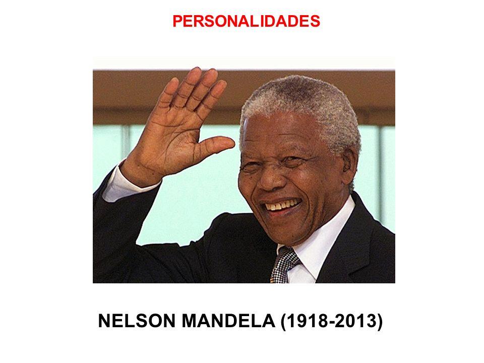 PERSONALIDADES NELSON MANDELA (1918-2013) 23