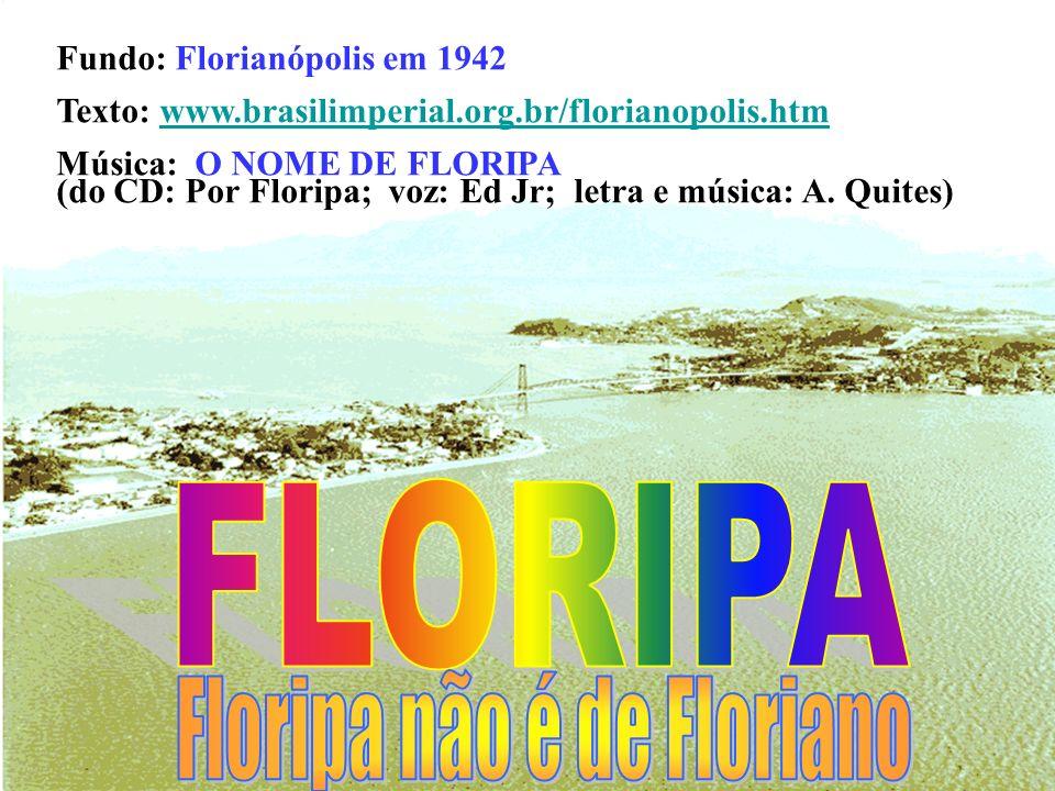 Floripa não é de Floriano
