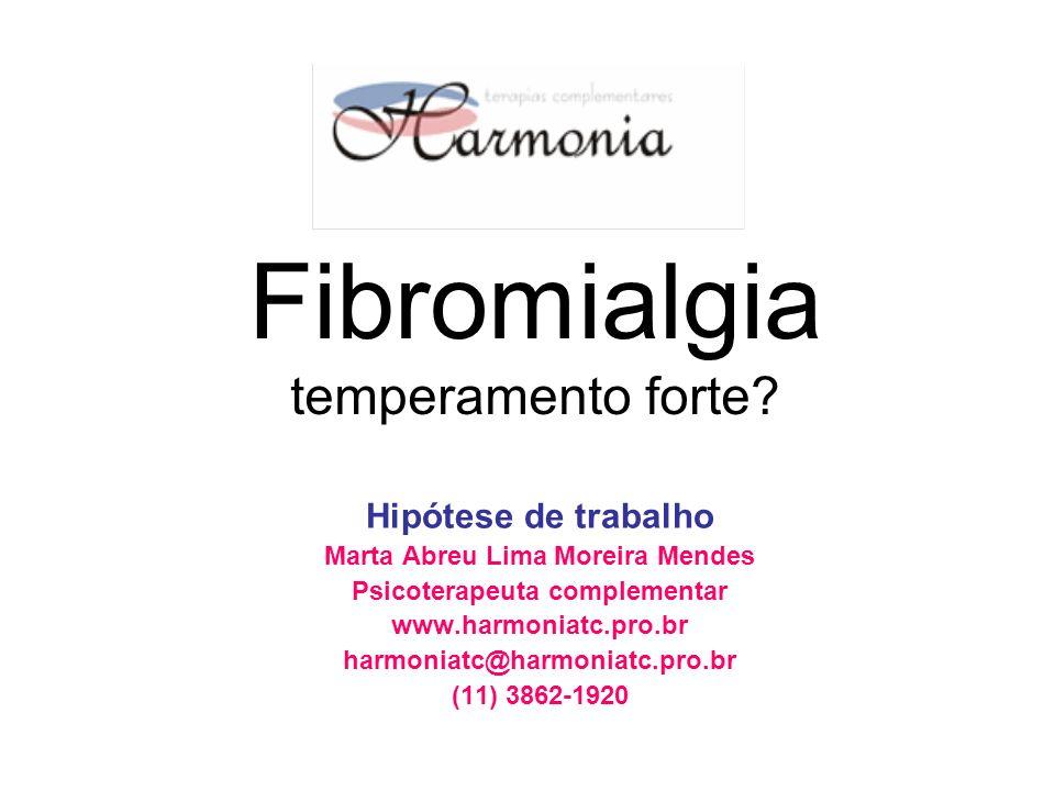 Fibromialgia temperamento forte