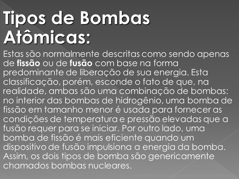 Tipos de Bombas Atômicas: