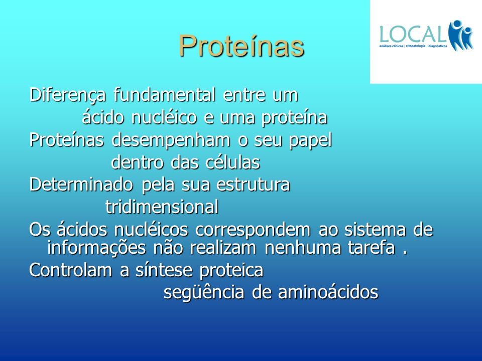Proteínas Diferença fundamental entre um ácido nucléico e uma proteína