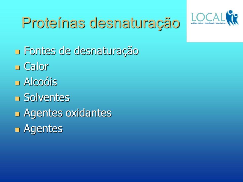 Proteínas desnaturação