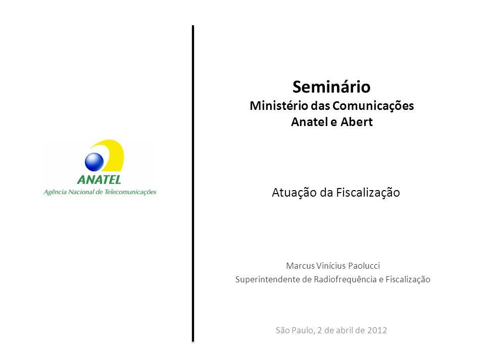 Seminário Ministério das Comunicações Anatel e Abert
