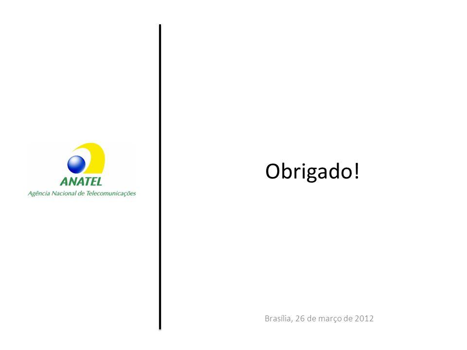 Obrigado! Brasília, 26 de março de 2012