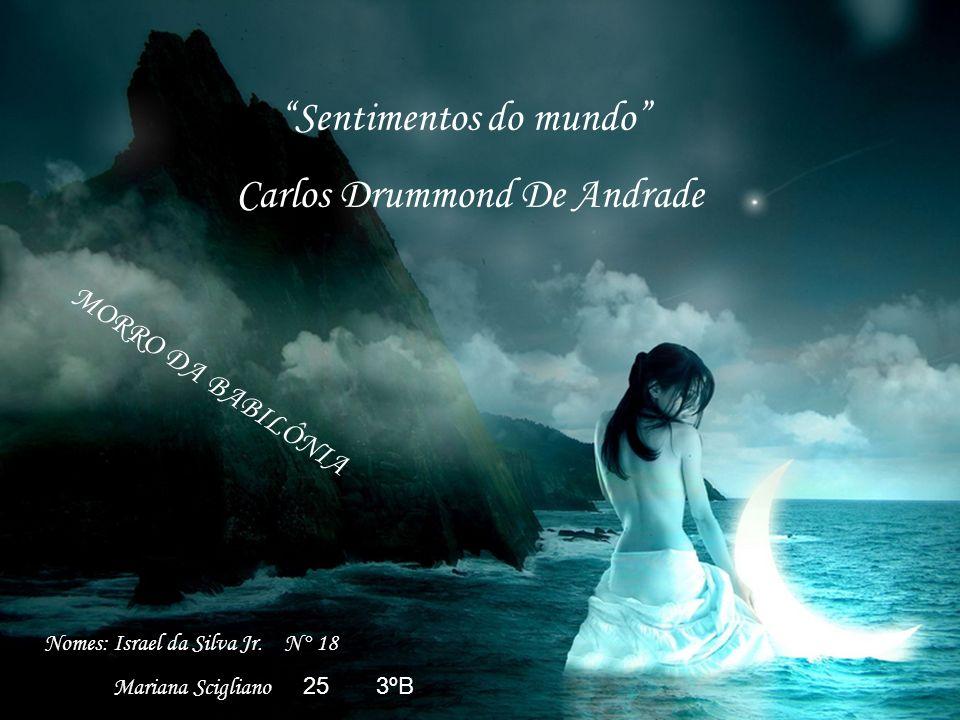 Sentimentos do mundo Carlos Drummond De Andrade
