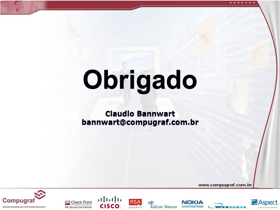 Obrigado Claudio Bannwart bannwart@compugraf.com.br