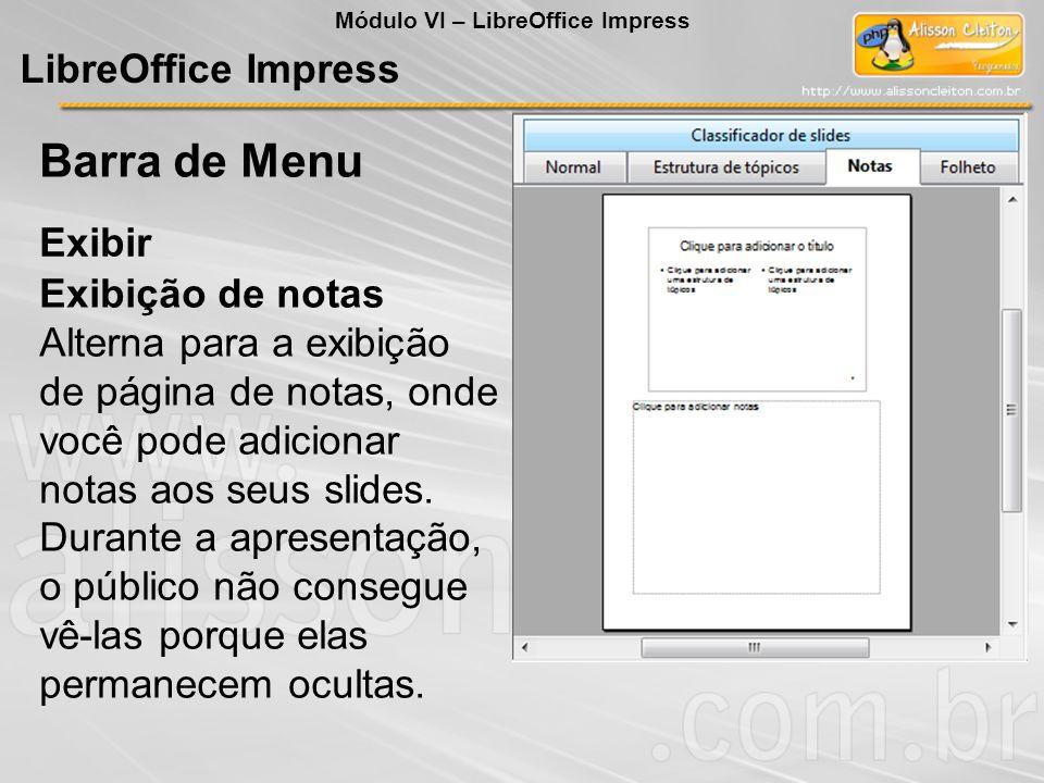 Barra de Menu LibreOffice Impress Exibir Exibição de notas