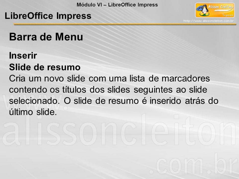 Barra de Menu LibreOffice Impress Inserir Slide de resumo