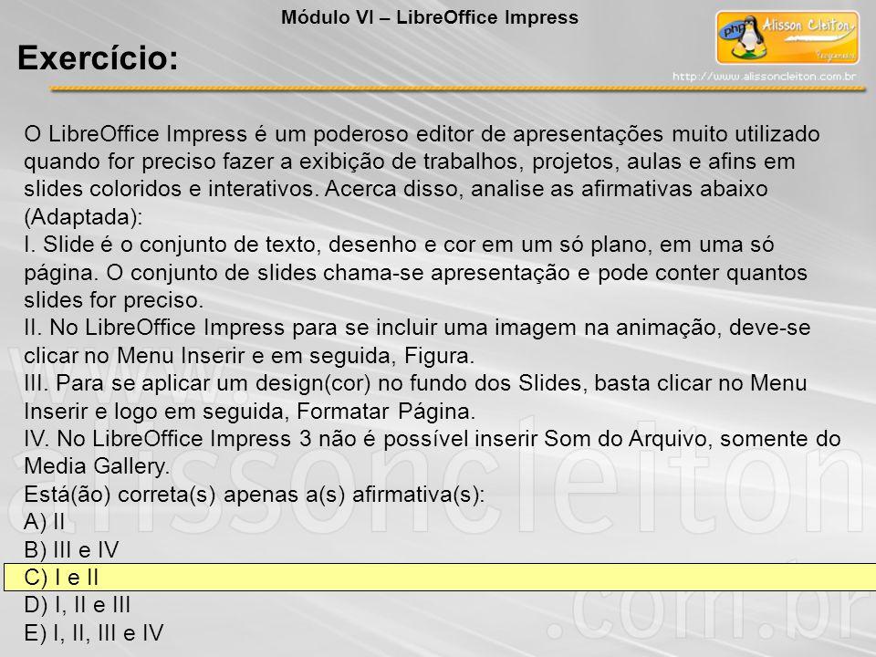 Módulo VI – LibreOffice Impress