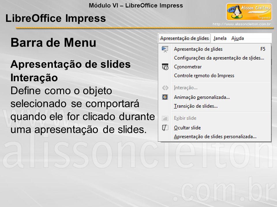 Barra de Menu LibreOffice Impress Apresentação de slides Interação