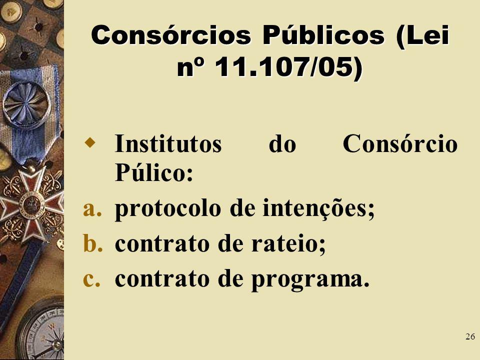 Consórcios Públicos (Lei nº 11.107/05)
