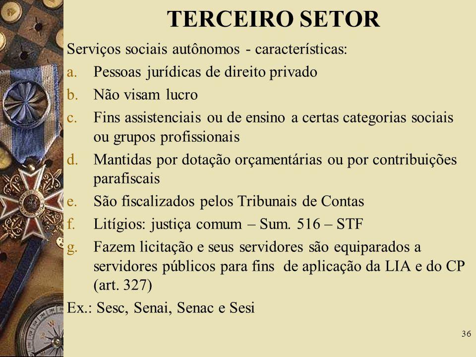 TERCEIRO SETOR Serviços sociais autônomos - características: