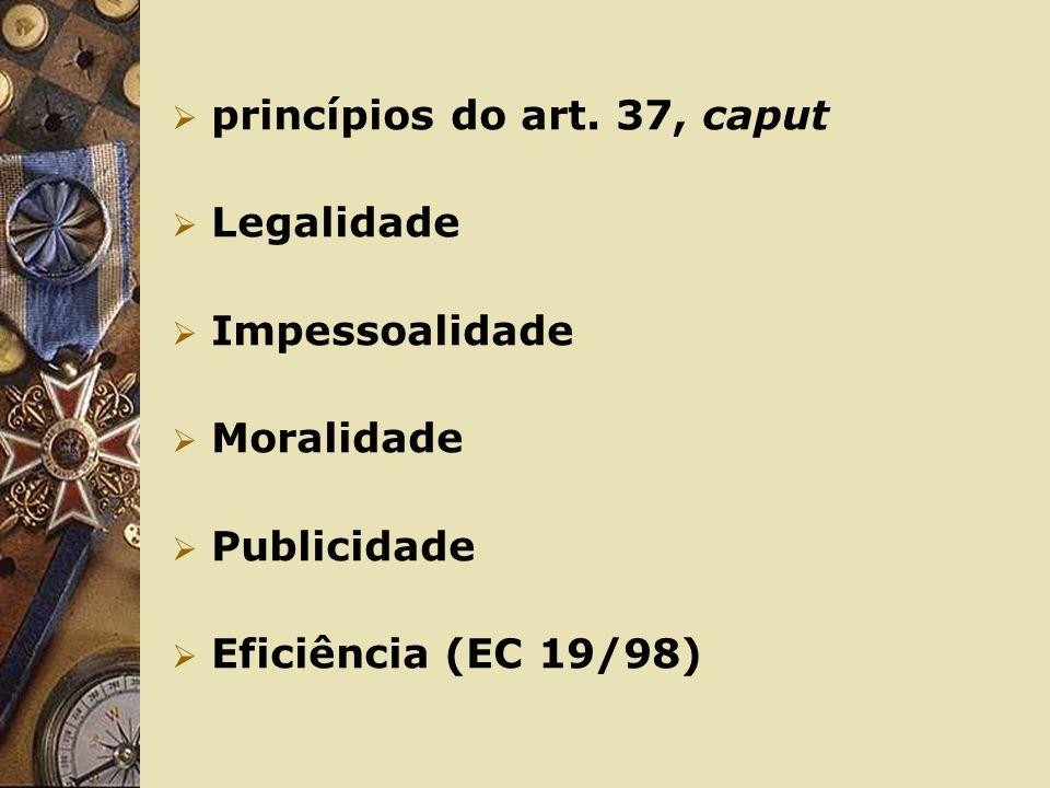 princípios do art. 37, caput