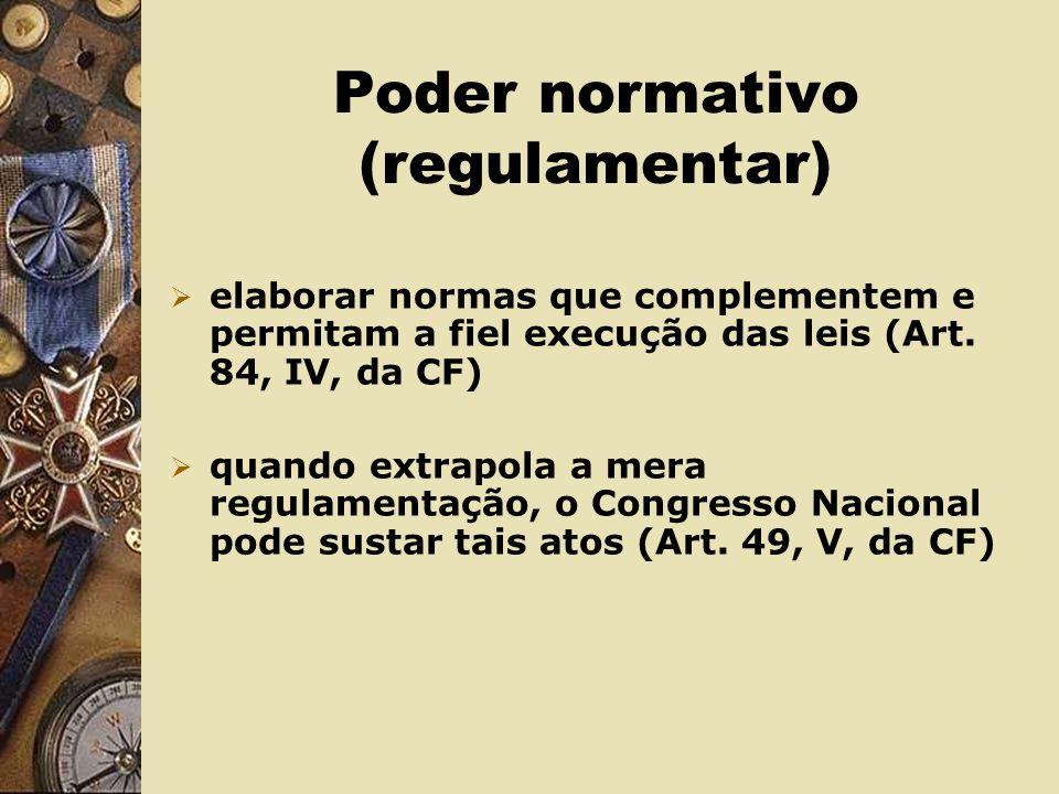 Poder normativo (regulamentar)