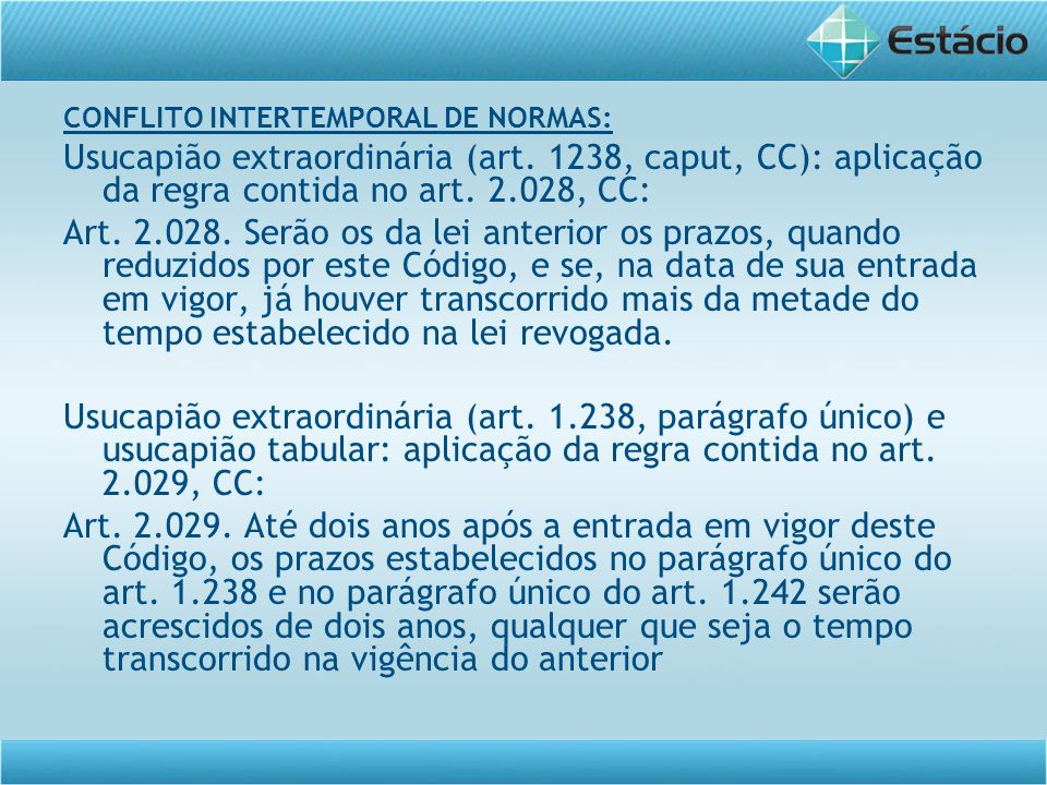 CONFLITO INTERTEMPORAL DE NORMAS:
