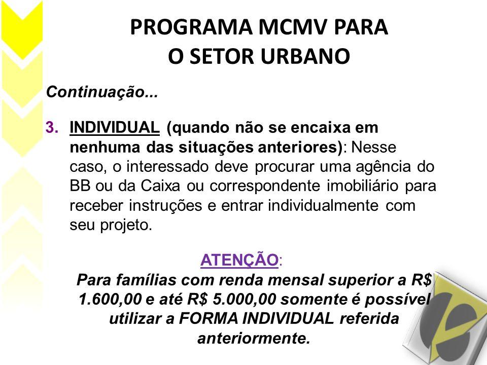 PROGRAMA MCMV PARA O SETOR URBANO