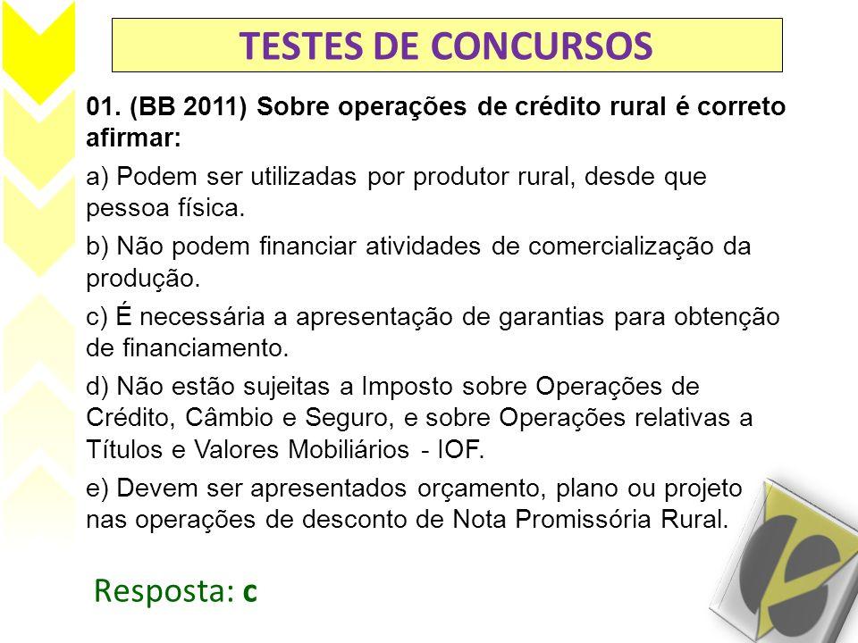 TESTES DE CONCURSOS Resposta: c