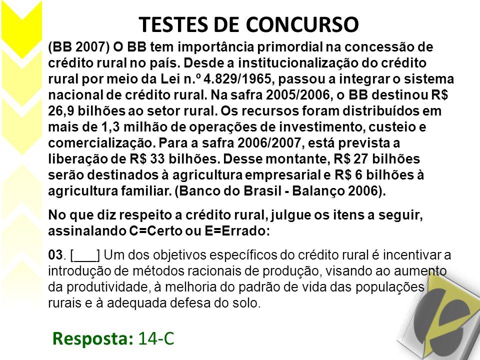 TESTES DE CONCURSO Resposta: 14-C