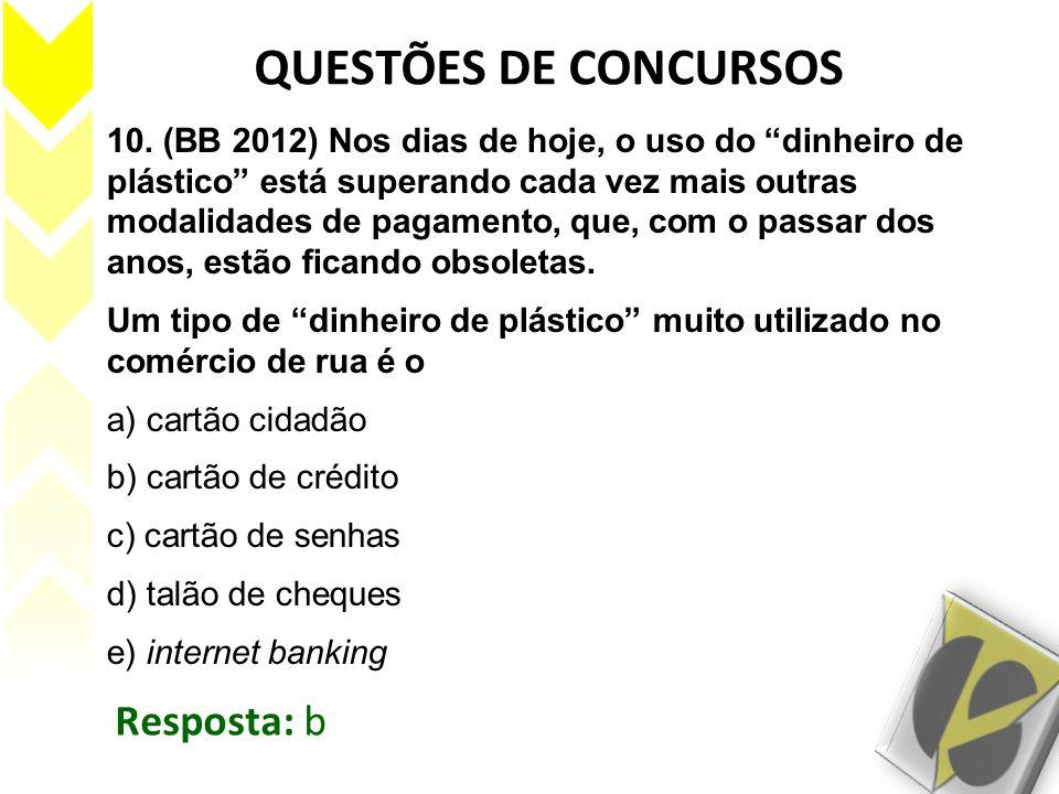 QUESTÕES DE CONCURSOS Resposta: b