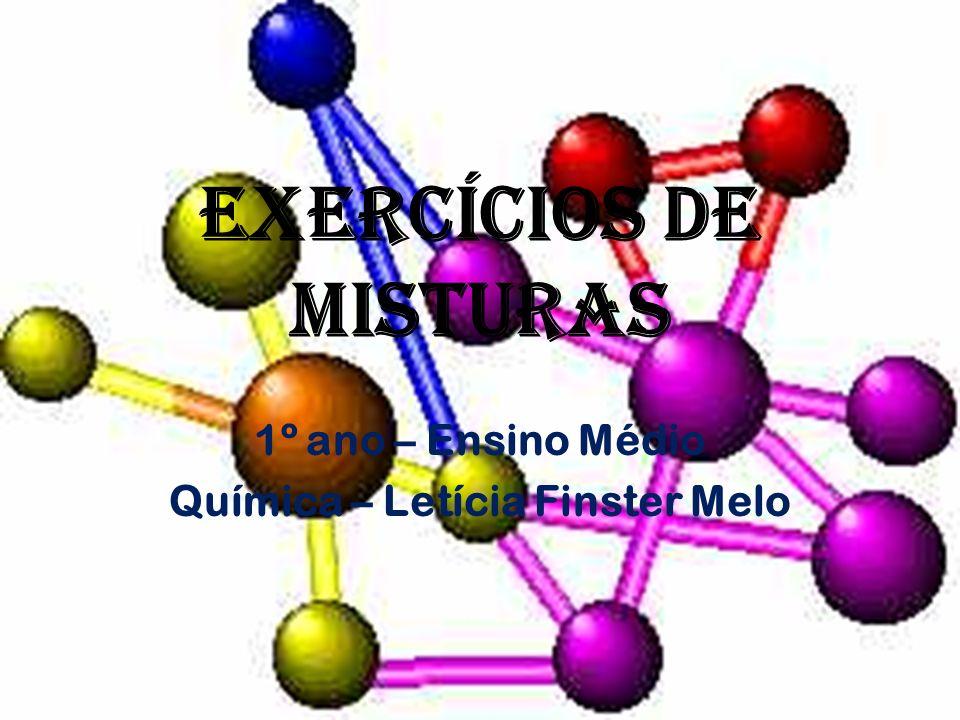 Exercícios DE MISTURAS