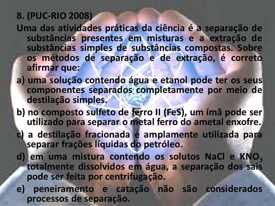 8. (PUC-RIO 2008)